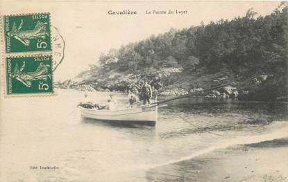 """/ CPA FRANCE 83 """"Cavalière, la pointe du Layet"""""""