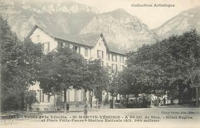 """/ CPA FRANCE 06 """"Saint Martin Vésubie, hôtel Régina et place Félix Faure """""""