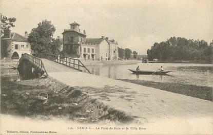 """/ CPA FRANCE 77 """"Samois, le pont de Bois et la villa rose"""""""