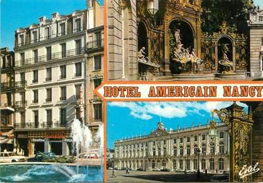"""/ CPSM FRANCE 54 """"Nancy, hôtel Américain"""""""