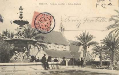 """/ CPA FRANCE 83 """"Hyères, fontaine Godillot et église Anglaise"""""""