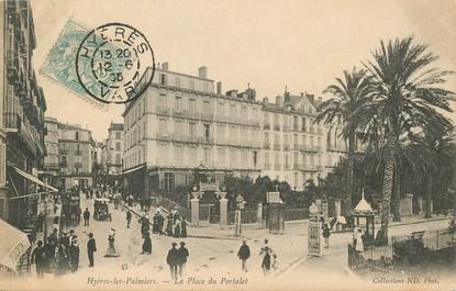 """/ CPA FRANCE 83 """"Hyères Les Palmiers, la place du Portalet"""""""