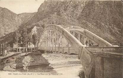 """/ CPA FRANCE 06 """"Plan du Var, le pont sur la Vésubie"""""""