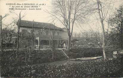 """CPA FRANCE 77 """"Condé Sainte Libiaire, Hotel Restaurant Au Pont du Grand Morin"""""""