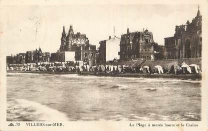 """/ CPA FRANCE 14 """"Villers sur Mer, la plage à marée haute et le casino"""""""