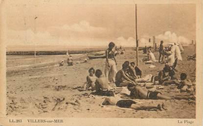 """/ CPA FRANCE 14 """" Villers sur Mer, la  plage """""""