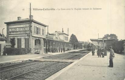 """/ CPA FRANCE 02 """"Villers Cotterêts, la gare avec le rapide venant de Soissons"""""""