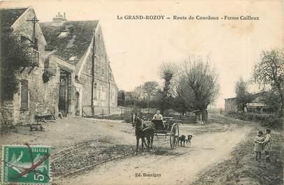 """/ CPA FRANCE 02 """"Le Grand Rozoy, route de Courdoux, ferme cailleux"""""""