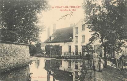"""/ CPA FRANCE 02 """"Château Thierry, moulin du roi"""""""