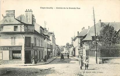 """CPA FRANCE 77 """"Claye Souilly, entrée de la grande rue"""""""