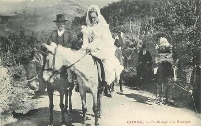 """CPA FRANCE 20 """"Corse, Mariage à la Montagne"""""""