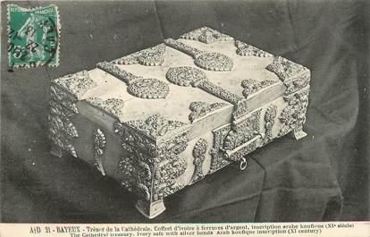 """/ CPA FRANCE 14 """"Bayeux, trésors de la Cathédrale, coffret d'ivoire à ferrures d'argent"""""""