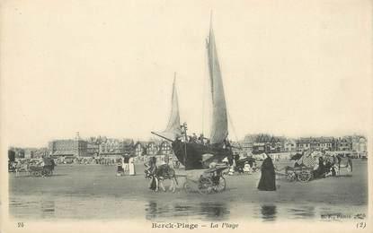 "/ CPA FRANCE 62 ""Berck Plage, la plage"""