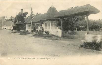"""CPA FRANCE 76  """"Env. de Dieppe, Martin Eglise"""""""