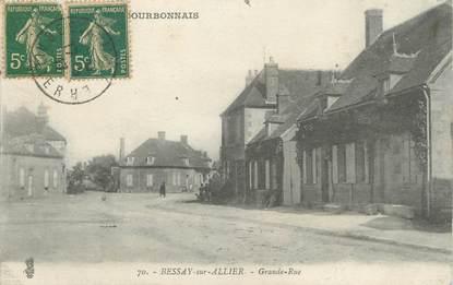 """/ CPA FRANCE 03 """"Bessey sur Allier, grande rue"""""""