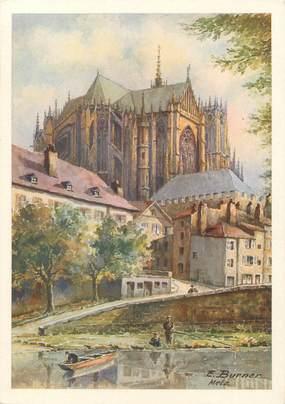 """/ CPSM FRANCE 57 """"Metz, la Cathédrale"""""""" / E. BURNER"""