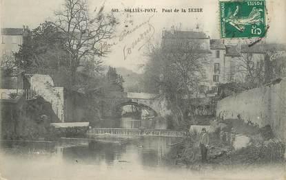 """/ CPA FRANCE 83 """"Solliès Pont, pont de la Serre"""""""