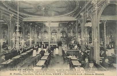 "/ CPA FRANCE 03 ""Vichy, le café de France"""