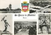 """58 Nievre / CPSM FRANCE 58 """"Saint Pierre le Moutier"""""""