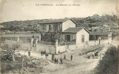 """CPA FRANCE 30  """"La Capelle, la mairie et l'Ecole"""""""
