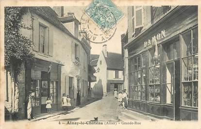 """/ CPA FRANCE 03 """"Ainay le Château, grande rue"""""""