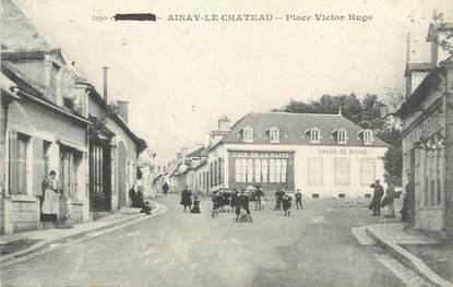 """/ CPA FRANCE 03 """"Ainay le Château, place Victor hugo"""""""