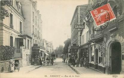 """/ CPA FRANCE 95 """"Ermont, rue de la gare"""""""