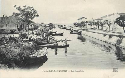 """/ CPA FRANCE 34 """"Palavas les Flots, la Canalette"""""""