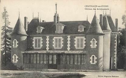 """/ CPA FRANCE 36 """"Chatillon sur Indre, château des Aulxjoannais"""""""