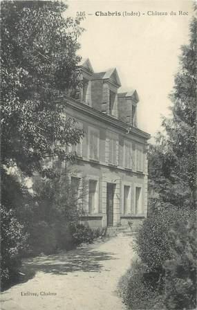 "/ CPA FRANCE 36 ""Chabris, château du Roc"""