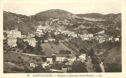 Saint Claude, Hopital et quartier Saint Hubert