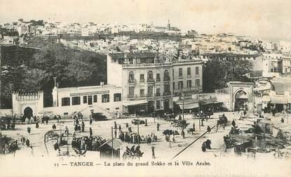 """CPA MAROC """"Tanger, la place du grand Sokko"""""""