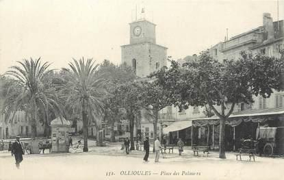 """/ CPA FRANCE 83 """"Ollioules, place des Palmiers"""""""
