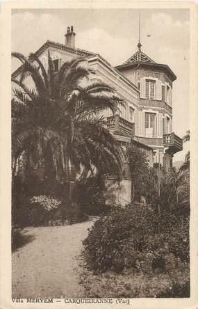 "/ CPA FRANCE 83 ""Carqueiranne, villa Meryem"""