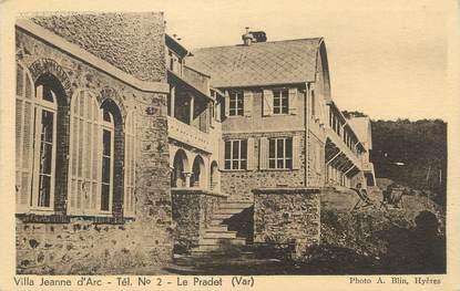 "/ CPA FRANCE 83 ""Le Pradet, villa Jeanne d'Arc """