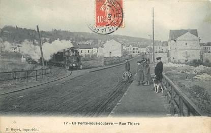 """CPA FRANCE 77 """"la Ferté Sous Jouarre, la rue Thiers"""" / TRAIN"""