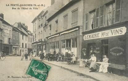 """CPA FRANCE 77 """"la Ferté Gaucher, la rue de l'Hotel de ville"""""""