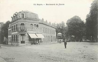 """/ CPA FRANCE 60 """"Noyon, boulevard du Cours """""""
