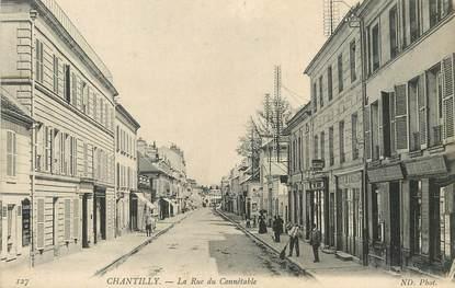 """/ CPA FRANCE 60 """"Chantilly, la rue du Connétable """""""