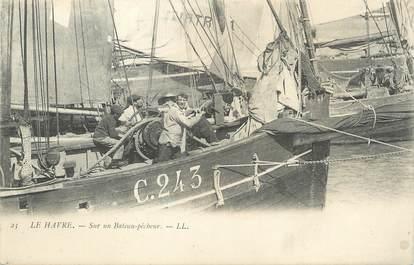 """/ CPA FRANCE 76 """"Le Havre, sur un bateau pêcheur"""""""