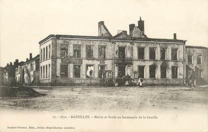 """/ CPA FRANCE 08 """"Bazeilles, mairie et école au lendemain de la bataille"""""""