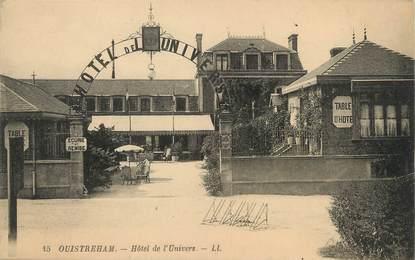 """/ CPA FRANCE 14 """"Ouistreham, hôtel de l'univers """""""
