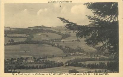 """/ CPA FRANCE 73 """"Environs de La Rochette, Le Bourget en Huile, vue générale"""""""