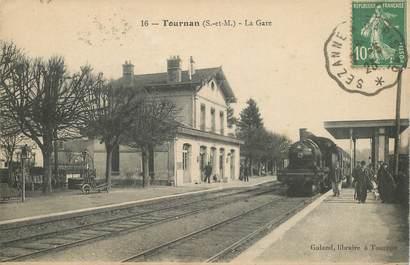 """CPA FRANCE 77 """"Tournan, la gare"""" / TRAIN"""