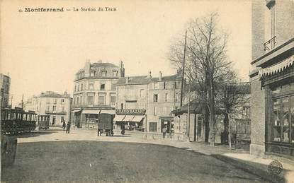 "CPA FRANCE 63 ""Montferrand, la Station du Tramway"""