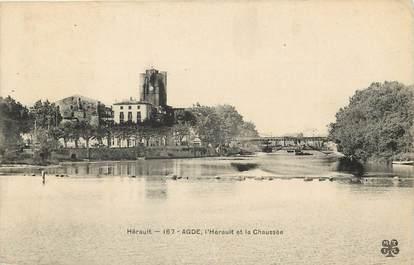 """CPA FRANCE 34 """"Agde, L'Hérault et la Chaussée"""""""