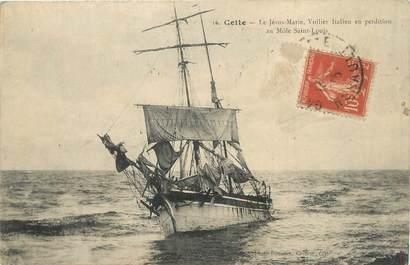 """/ CPA FRANCE 34 """"Cette, le Jésus Marie, voilier italien en perdition"""""""