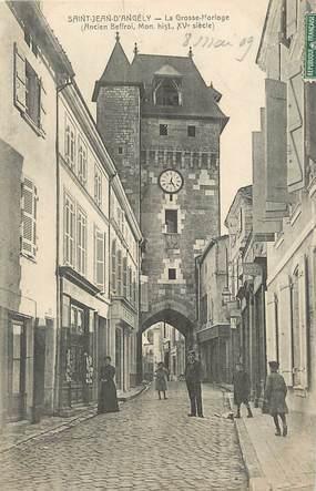 """/ CPA FRANCE 17 """"Saint Jean d'Angély, la grosse horloge """""""