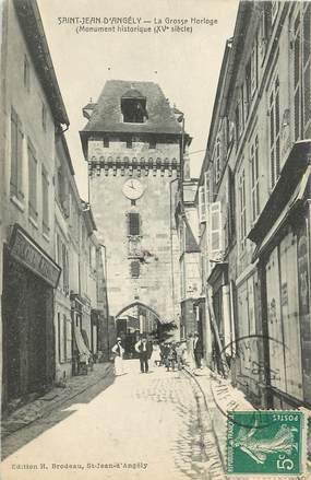 """/ CPA FRANCE 17 """" Saint Jean d'Angély, la grosse horloge """""""