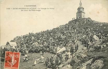 """CPA FRANCE 63 """"Saint Pardoux la Tour, La Vierge de Natzy, jour de pèlerinage"""""""